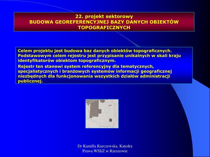 22. projekt sektorowy