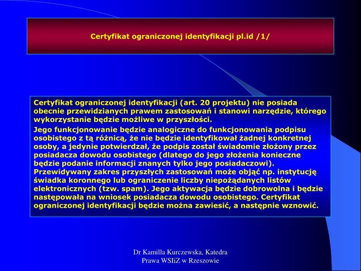 Certyfikat ograniczonej identyfikacji pl.id /1/