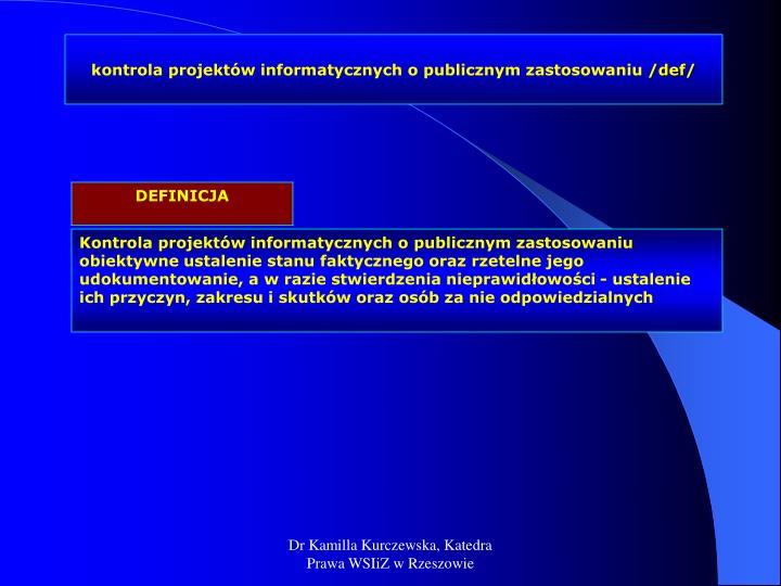 kontrola projektów informatycznych o publicznym zastosowaniu