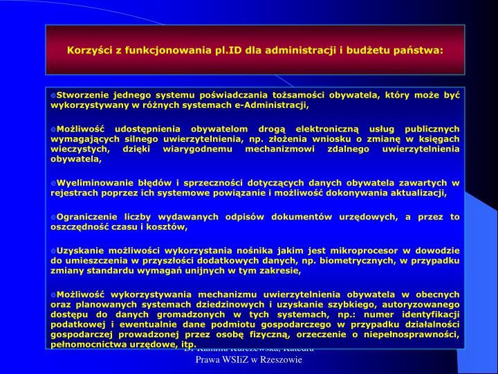 Korzyści z funkcjonowania pl.ID dla administracji i budżetu państwa: