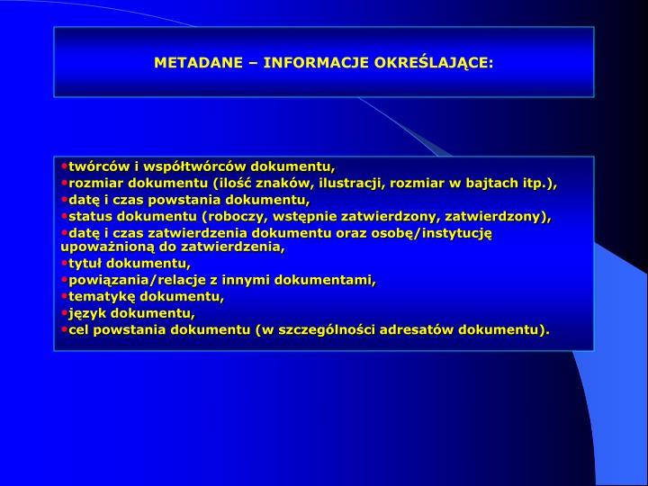 METADANE – INFORMACJE OKREŚLAJĄCE: