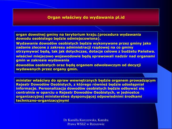 Organ właściwy do wydawania pl.id
