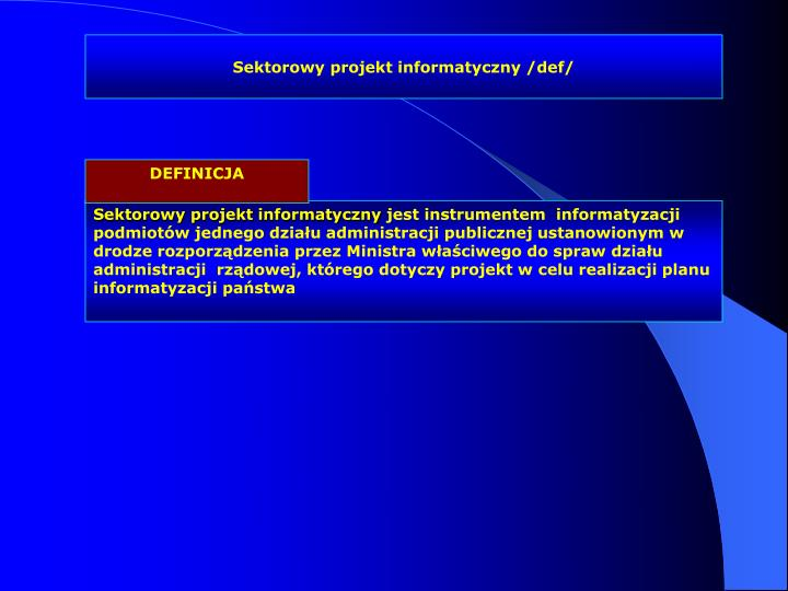 Sektorowy projekt informatyczny /def/