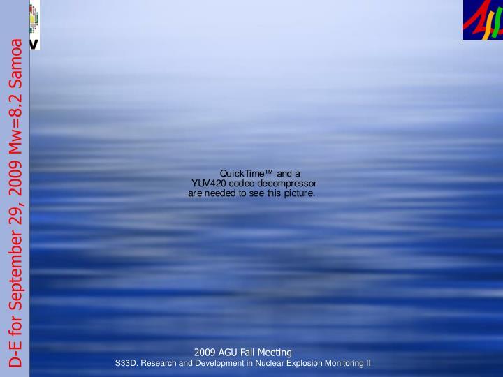 D-E for September 29, 2009 Mw=8.2 Samoa