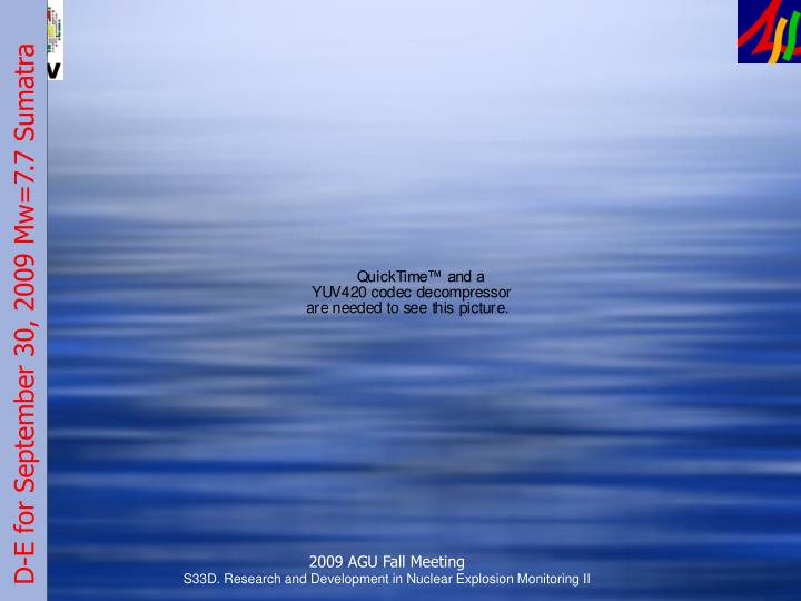 D-E for September 30, 2009 Mw=7.7 Sumatra