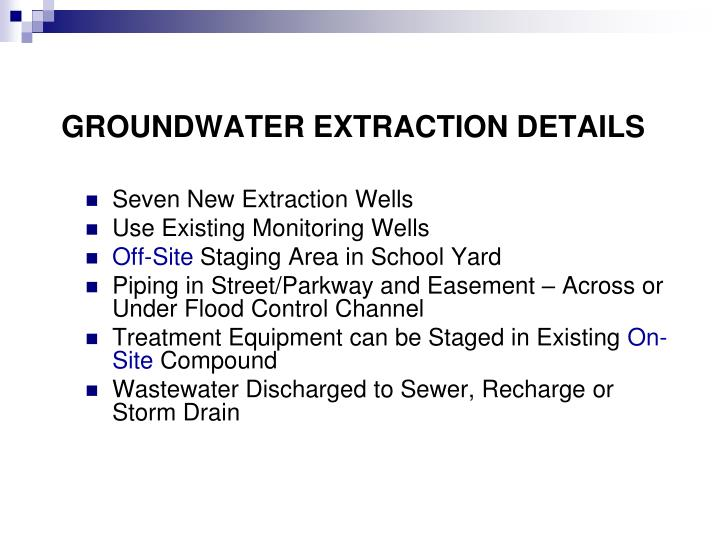 GROUNDWATER EXTRACTION DETAILS