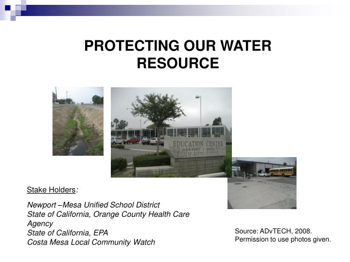 PROTECTING OUR WATER RESOURCE