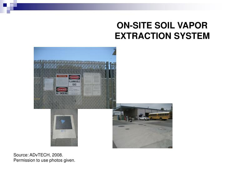 ON-SITE SOIL VAPOR EXTRACTION SYSTEM