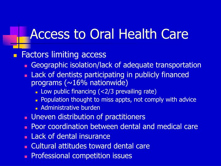 Access to Oral Health Care
