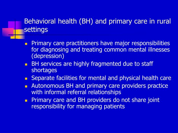Behavioral health (BH) and primary care in rural settings