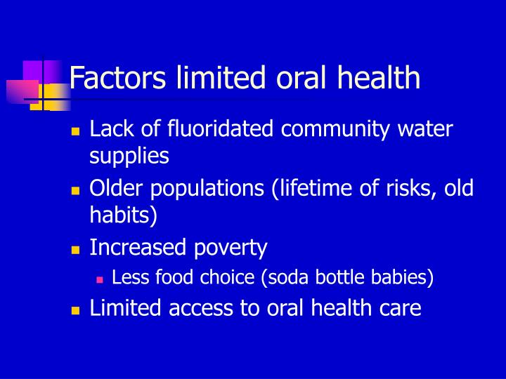 Factors limited oral health