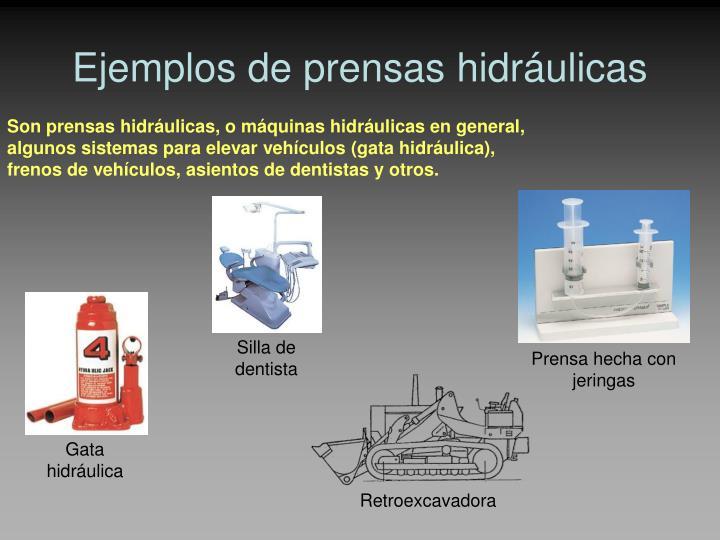 Ejemplos de prensas hidráulicas