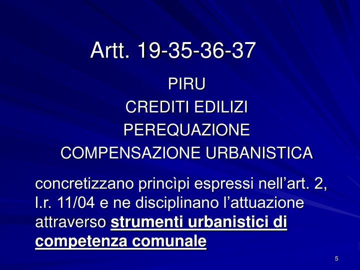Artt. 19-35-36-37