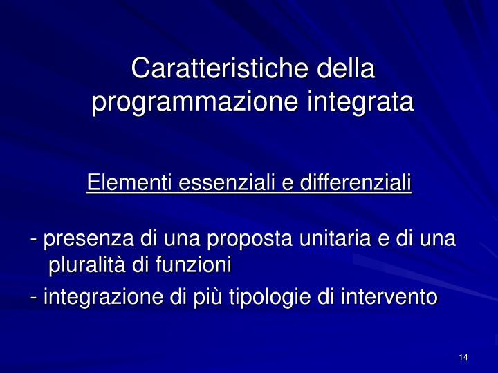 Caratteristiche della programmazione integrata