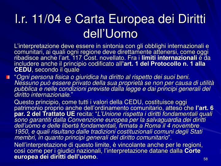 l.r. 11/04 e Carta Europea dei Diritti dell'Uomo
