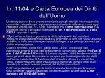 l r 11 04 e carta europea dei diritti dell uomo