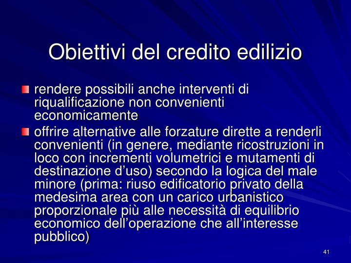 Obiettivi del credito edilizio