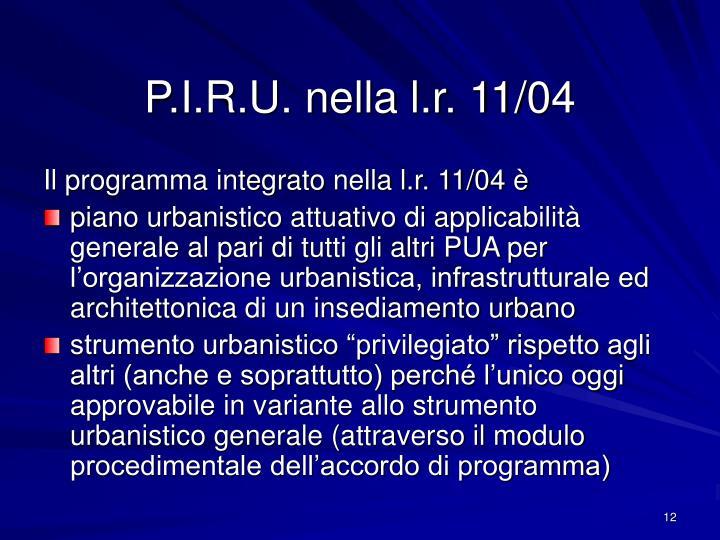 P.I.R.U. nella l.r. 11/04