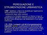 perequazione e strumentazione urbanistica