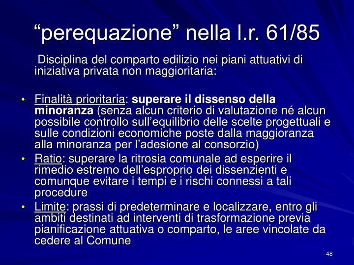 """""""perequazione"""" nella l.r. 61/85"""