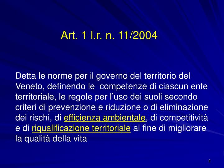 Art. 1 l.r. n. 11/2004