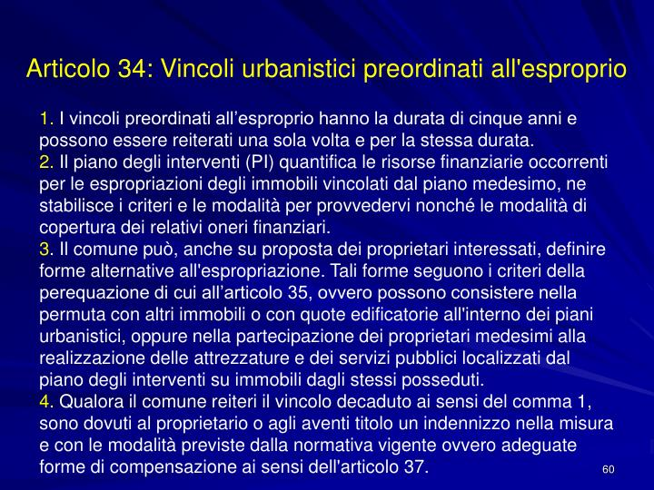 Articolo 34: Vincoli urbanistici preordinati all'esproprio