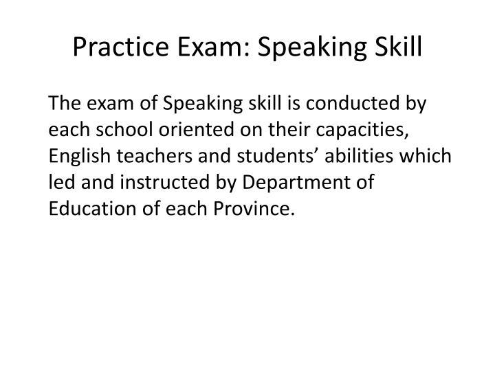Practice Exam: Speaking Skill