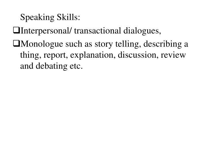 Speaking Skills: