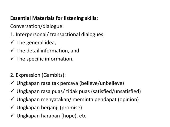 Essential Materials for listening skills: