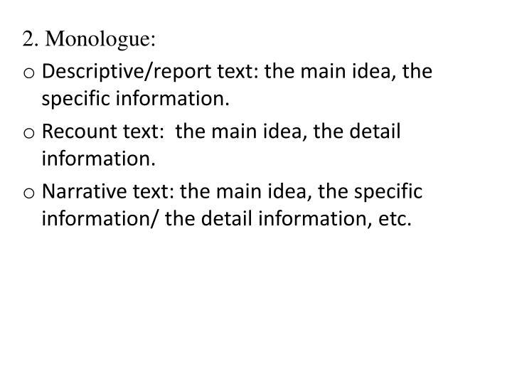 2. Monologue: