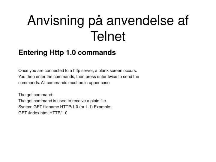 Anvisning på anvendelse af Telnet