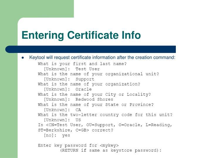 Entering Certificate Info