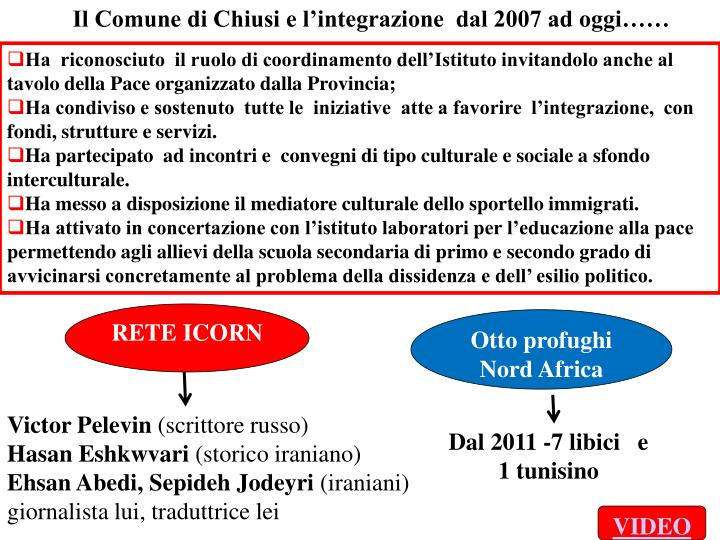 Il Comune di Chiusi e l'integrazione  dal 2007 ad oggi……