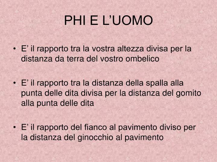 PHI E L'UOMO