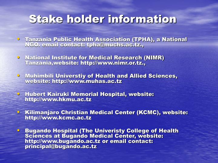 Stake holder information