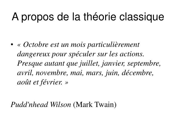 A propos de la théorie classique
