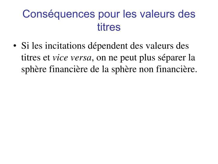 Conséquences pour les valeurs des titres