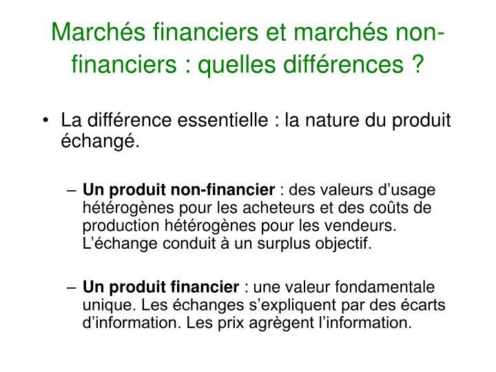 Marchés financiers et marchés non-financiers : quelles différences ?