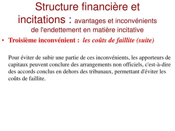 Structure financière et incitations :