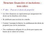 structure financi re et incitations trois id es2