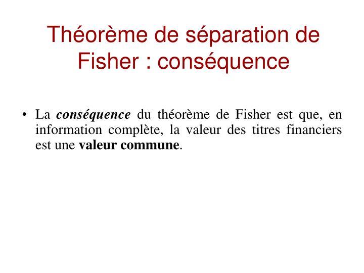 Théorème de séparation de Fisher : conséquence