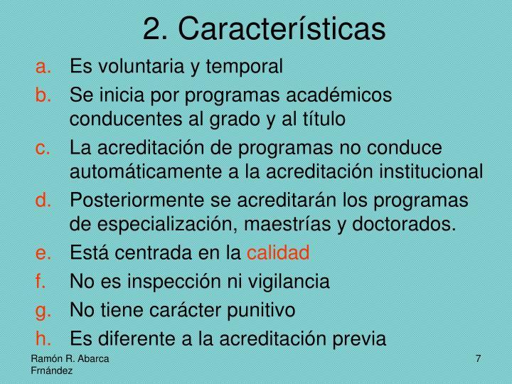 2. Características