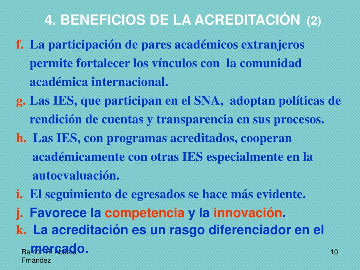 4. BENEFICIOS DE LA ACREDITACIÓN