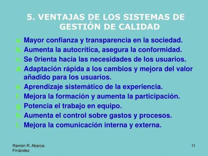 5. VENTAJAS DE LOS SISTEMAS DE GESTIÓN DE CALIDAD