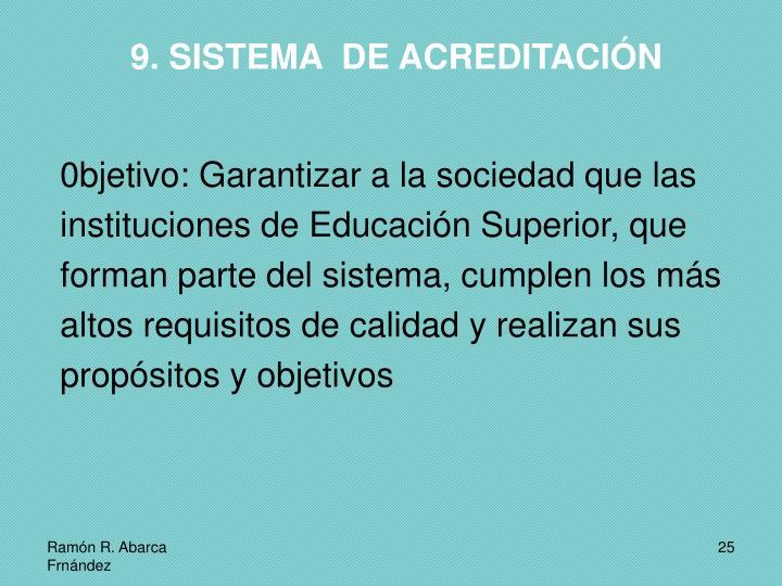 9. SISTEMA  DE ACREDITACIÓN
