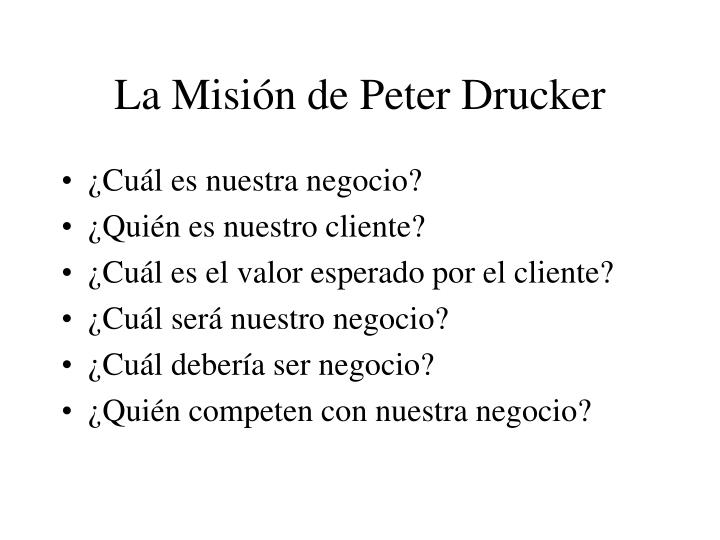 La Misión de Peter Drucker