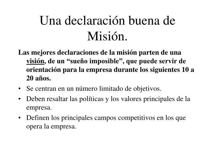 Una declaración buena de Misión.