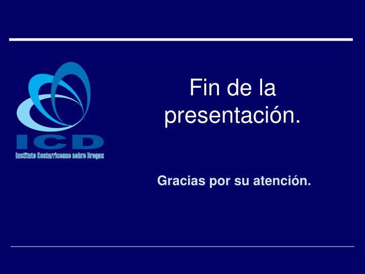 Fin de la presentación.