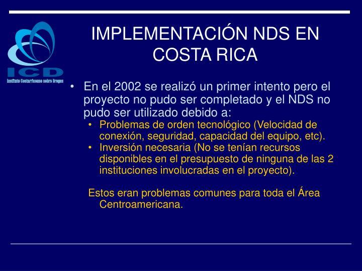IMPLEMENTACIÓN NDS EN COSTA RICA