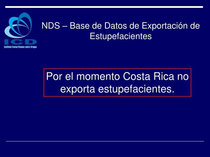 NDS – Base de Datos de Exportación de Estupefacientes